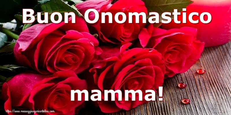 buon onomastico mamma