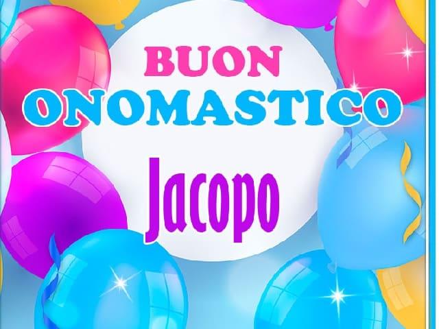 Foto Buon onomastico Jacopo