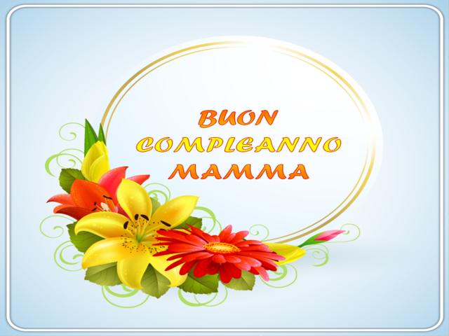 frasi di compleanno per la mamma