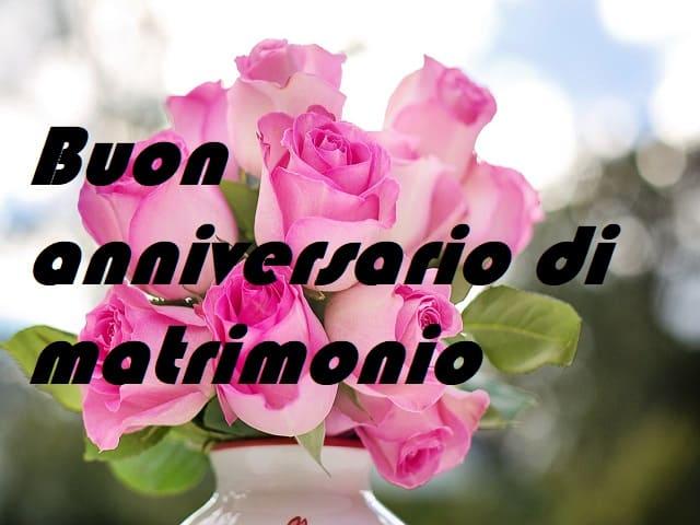 Anniversario Del Matrimonio.Buon Anniversario Le Immagini E Le Frasi Per Fare Gli Auguri In