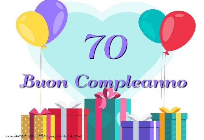 frasi compleanno 70 anni