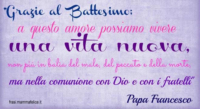 frasi battesimo papa francesco