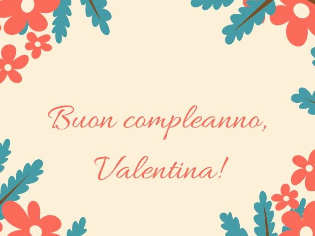 buon compleanno valentina