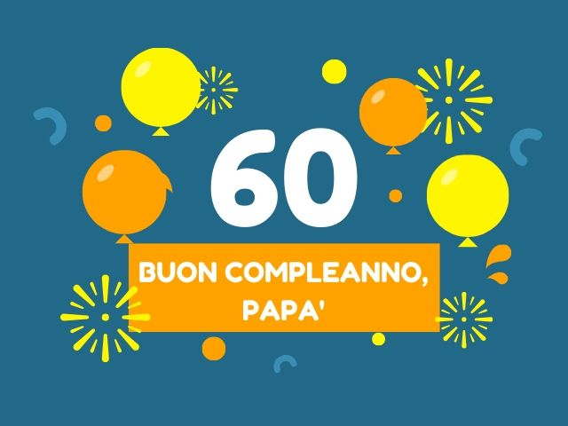 compleanni 60 anni