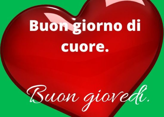 buon giovedì amore