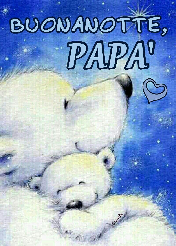 buonanotte papà