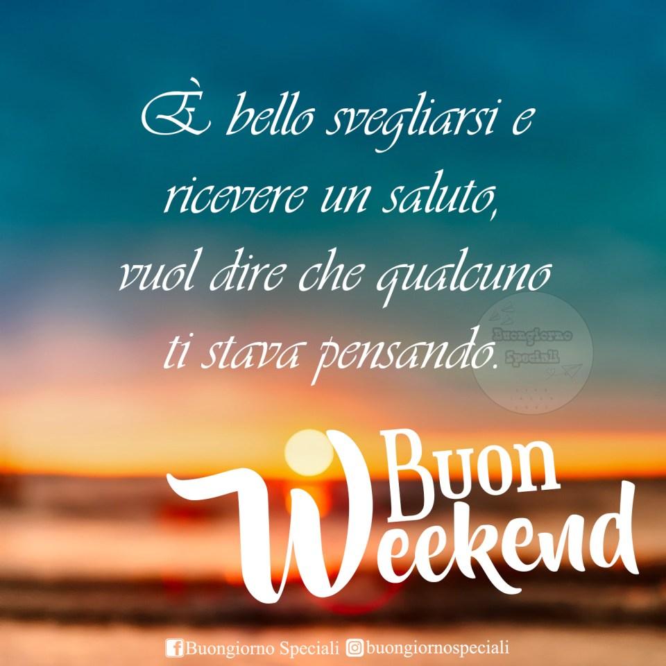 buongiorno e buon weekend